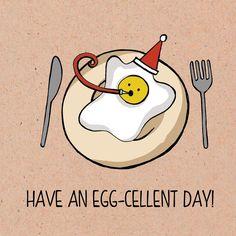 Food pun card Range. Have an egg-cellent day!