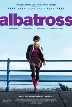 Albatross. Such an awesome British indie film.  Excellent performances across the board.  5/5