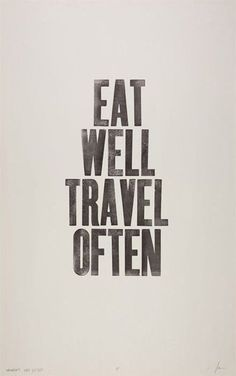World traveler quote. Would love this as a print to hang on my wall