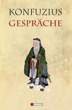 Gespräche von Konfuzius http://www.amazon.de/dp/3868201017/ref=cm_sw_r_pi_dp_WRiCub1D00YEH