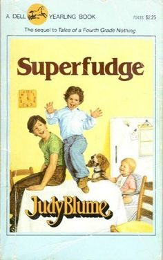 Superfudge by Judy Blume - I am going to get this for my kids to read. Completely forgot about it! Good Books, Books To Read, My Books, No Yellow Shampoo, Oldschool, 80s Kids, My Childhood Memories, Children's Literature, Book Series