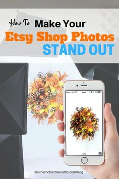 How To Make Your Etsy Shop Photos Stand Out by Southern Charm Wreaths