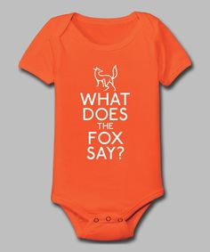 Take a look at this KidTeeZ Orange Stacked 'What Does the Fox Say?' Bodysuit - Infant on zulily today!