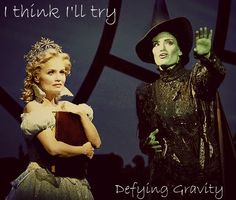Kristen Chenoweth & Idina Menzel. Lyrics to Defying Gravity and the picture is taken from For Good scene.
