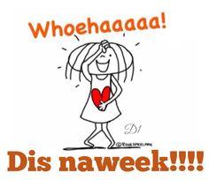 Dis naweek!!
