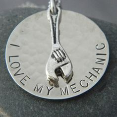 I Love My Mechanic Handstamped Necklace. This would be perfect for Ria