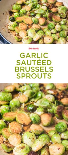 These Garlic Sautéed Brussels Sprouts are the perfect addition to your next picnic or bbq! #skinnyms #summer