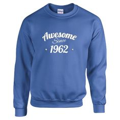 Awesome Since 1962 Very Cool Birthday Anniversary Gift  Sweatshirt  Available At Find A Funny Gift's Online Store:  CLICK HERE => http://ift.tt/1lwHGNZ <=  #FindAFunnyGift  is a Clothing Brand and your source for the Perfect Funny Gift!  We care about Quality : We only use the latest state-of-the-art #DTG Printing Techniques over High Quality Apparel to deliver Products You LOVE To Gift or Wear!  www.findafunny.gift #gift #funnygift #clothing #cool #apparel #menswear #womenswear #t-shirt…