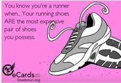 I love running, I do cross country and track. I think this describes running a lot. Shoes are very expensive especially for running, when they work good you know they are a good pair. I Love To Run, Run Like A Girl, Just Run, Running Humor, Running Quotes, Running Workouts, Funny Running, Running Buddies, Running Songs