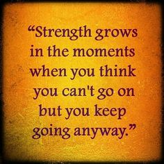 Strength #quotes #quote #quoteoftheday #life #truth #inspiration #motivation #true #lovequotes #words #qotd #instaquote #instaquotes #lifequotes #sayings #quotestoliveby #wisdom #inspirational #happiness #happy #instadaily #instagood #realtalk #thoughts #inspirationalquotes #quotesoftheday #quotestagram #wordstoliveby #wordsofwisdom