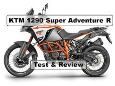 The Best Adventure Motorcycles - KTM 1290 Super Adventure R 2017 - Test . New Ktm, Super Adventure, Motorcycles, Motorbikes, Biking, Motorcycle, Engine, Choppers