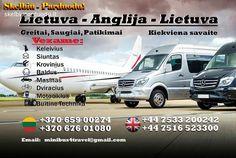 Kiekviena savaite vykstame Lietuva-Anglija-Lietuva