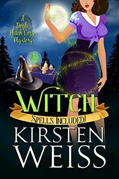 witches recipes and murder sweetland witch a cozy mystery book