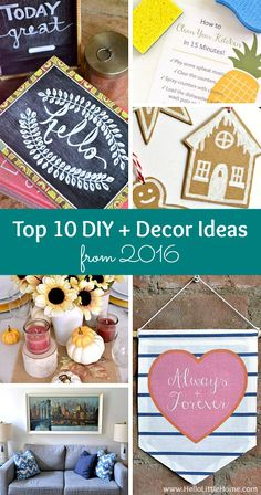 Top 10 DIY and Decor Ideas from 2016 ... so many fun and easy craft and decorating projects! These are the most popular DIY and decor ideas published on Hello Little Home in 2016! | Hello Little Home