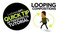 QUICK TIP   After Effects   Looping Compositions