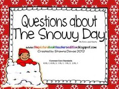The+Snowy+Day+by+Ezra+Jack+Keats+-+Questions+from+All+Things+Picture+Books+on+TeachersNotebook.com+-++(4+pages)++-+The+Snowy+Day+by+Ezra+Jack+Keats+-+Questions+-+FREEBIE
