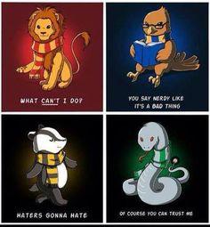 Gryffindor | Ravenclaw | Hufflepuff | Slytherin | <3