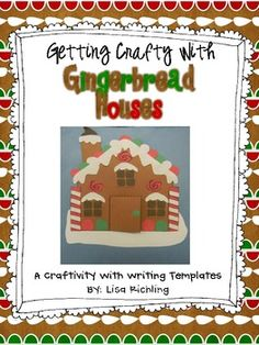 ... With Gingerbread Houses: Craftivity With Writing Templates $3.00