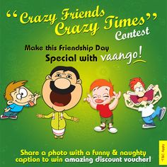 Search your cupboards, notebooks or scrapbooks and find out the most amazing picture of you and your friend, sharing a fun moment with the silliest & craziest expression. Upload the photo on Vaango's FB page with a funny & naughty caption just like your picture; share & tag your other friends and grab a chance to win a wonderful voucher from Vaango Pictures Of You, Cool Pictures, Friendship Day Special, Campaign Ideas, Fb Page, Cupboards, Scrapbooks, Captions, Notebooks