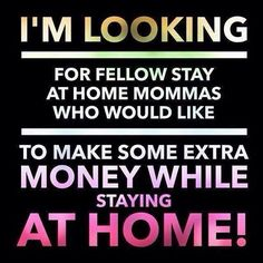 I'm a stay at home mom and I'm loving it! I get to work my own business from home, how great is that? Younique is a great option for stay at home moms to make a little extra cash. Interested? Check it out: https://www.youniqueproducts.com/AndreaHedberg/business/presenterinfo#.VT_hNM7GI20