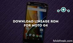 Install Lineage OS Moto G4 Android 7.1.1: Download and Install Lineage os on your Moto G4 Smartphone with simple steps with this guide from here.