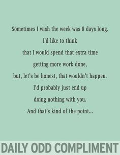Best friend sent this to me, definitely sounds like us haha
