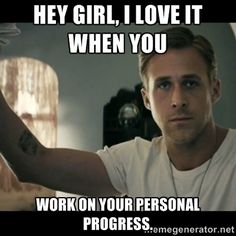 ryan gosling hey girl via Meme Generator
