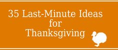 35 last minute Thanksgiving ideas at Dollar Store Crafts