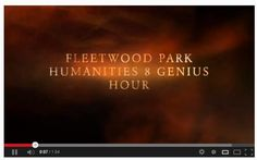 Trailer of Genius Hour Projects http://www.youtube.com/watch?v=JGyPEJYI9rU