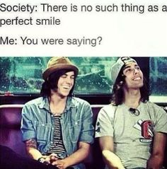 We told you Society! Kellin Quinn and Vic Fuentes they're smiles are the best…