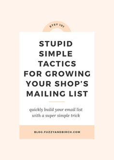Grow Your Etsy Mailing List: Do you hate your mailing list? Do you wonder how the hell other shops manage to grow a list when you have four piddly subscribers? Click here to build your email list.