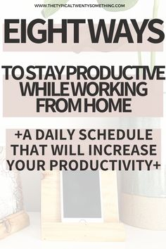 Working from home can often cause a loss in productivity, here is how eight ways to be productive if you are transitioning into a work from home lifestyle.