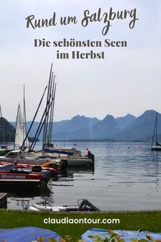 Seen rund um Salzburg. Ausflüge in Salzburg. Herbst in Salzburg. Salzburger Seenland. Salzkammergut. Wolfgangsee.