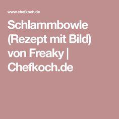 Schlammbowle (Rezept mit Bild) von Freaky | Chefkoch.de