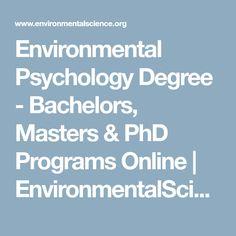 Environmental Psychology Degree - Bachelors, Masters & PhD Programs Online | EnvironmentalScience.org
