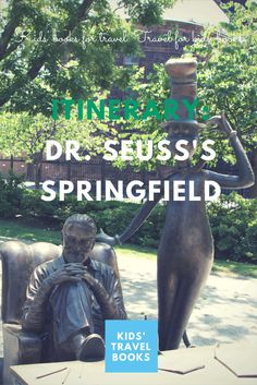Visit Dr. Seuss's childhood hometown of Springfield, MA