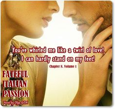 #FatefulItalianPassion #book. #Chapter 8. Volume 1. #Timothy #quote. #darkromance #romance #book #quote #passion #love #sensual #erotic #bookboost #novel #newadult