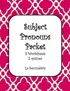 This packet includes 3 worksheets and 2 quizzes to assess comprehension of the Spanish subject pronouns.