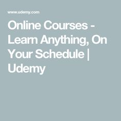 Online Courses - Learn Anything, On Your Schedule | Udemy
