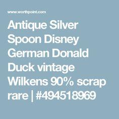 Antique Silver Spoon Disney German Donald Duck vintage Wilkens 90% scrap rare   #494518969