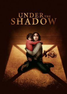 """Check out """"Under the Shadow"""" on Netflix"""