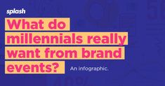 The smartest marketers are courting through experiential like music festivals and seasonal pop-up shops. Here's what millennials love, hate, and what have they come to expect before, during and after an Experiential Marketing, Pop Up Shops, Music Festivals, Loyalty, Infographics, Design Trends, Globe, Hate, December