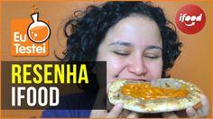 Pedindo comida pelo iFood - Vídeo Resenha EuTestei Brasil