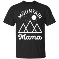 Great Gift Idea for You or a Loved One   Mountain Mama T-Shirt T-Shirts Tshirt Tshirts Tee   https://genesistee.com/product/mountain-mama-t-shirt-t-shirts-tshirt-tshirts-tee/  #MountainMamaTShirtTShirtsTshirtTshirtsTee  #MountainShirtsTshirt #Mama #T #Shirt #T