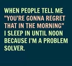 I'm a problem solver funny quotes quote lol funny quote funny quotes humor
