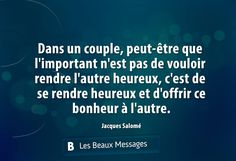 Jacques Salomé Happy Quotes, Great Quotes, Love Quotes, French Quotes, Some Words, Good Thoughts, Positive Attitude, Daily Motivation, Words Quotes