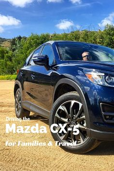 Mazda CX-5 Review for Families and Travel