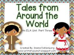 The final piece of a three part study on international folktales designed for 2nd graders and aligned to the 2nd grade CCSS!
