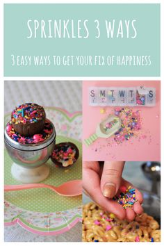 Sprinkles 3 ways! Ge
