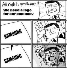 Get a laugh: Samsung Logic